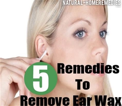 5 home remedies for ear wax removal how to remove ear