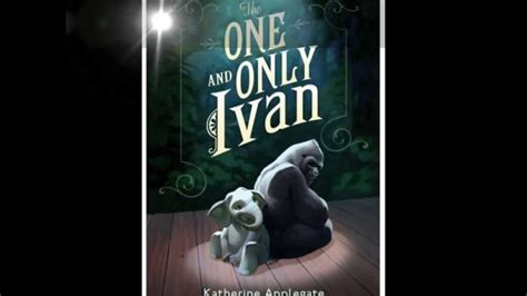 picture only books the one and only ivan book trailer