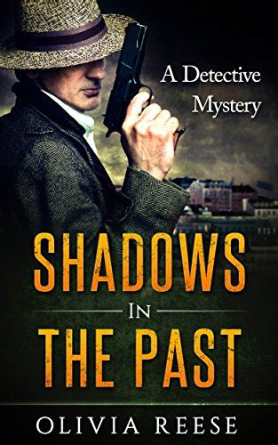 beau a detective mystery books shadows in the past a detective mystery by reese