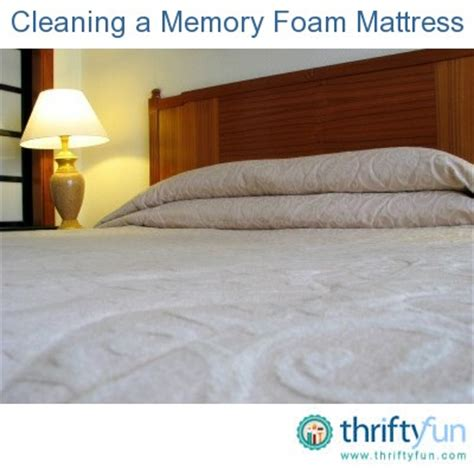 cleaning a memory foam mattress thriftyfun