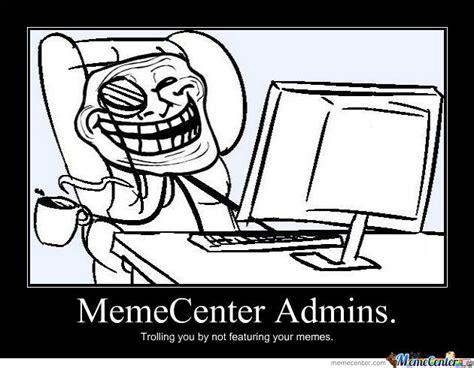 Admin Meme - memecenter admins by jadeygirl11 meme center