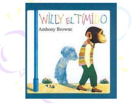 libro willy el timido especiales cuento willy el t 237 mido