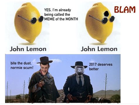 Lemon Memes - the john lemon meme is back from the dead
