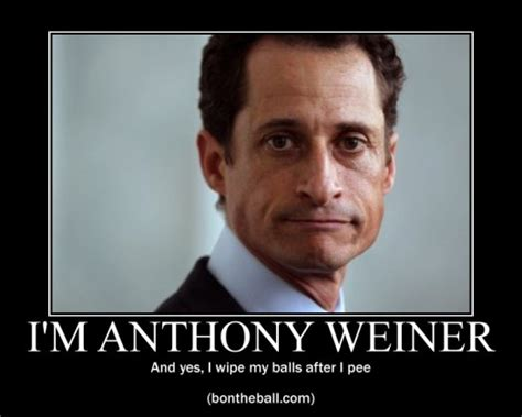 wiener meme demotivational posters with anthony weiner gate