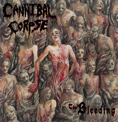 best of cannibal corpse cannibal corpse the bleeding metalic