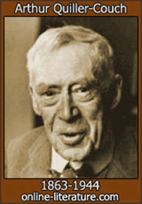 sir arthur quiller couch arthur quiller couch biography and works search texts