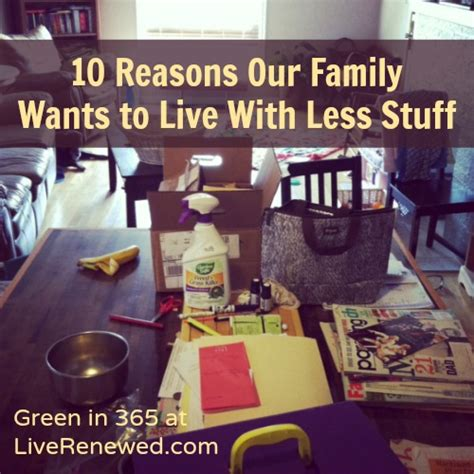living with less top 10 reasons our family wants to live with less stuff