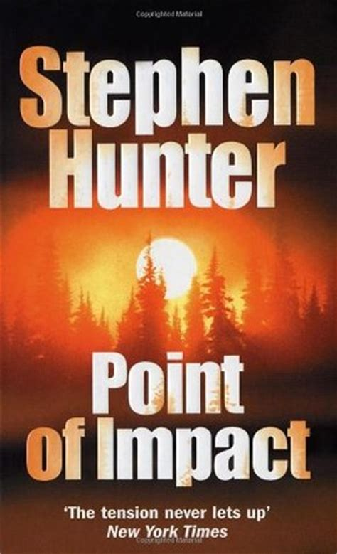 impact a safeguard novel books point of impact bob swagger 1 by stephen