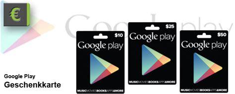 Google Playstore Gift Card - google play store cards gutscheinkarten nicht vor einem monat im handel