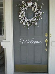what does the saying shut the front door words and wisdom custom vinyl lettering on