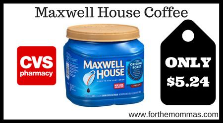 buy maxwell house coffee online cvs maxwell house coffee only 5 24 ftm