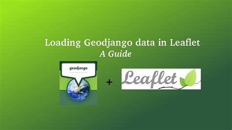 Django Leaflet Tutorial | display data using leaflet and geodjango tutorial youtube