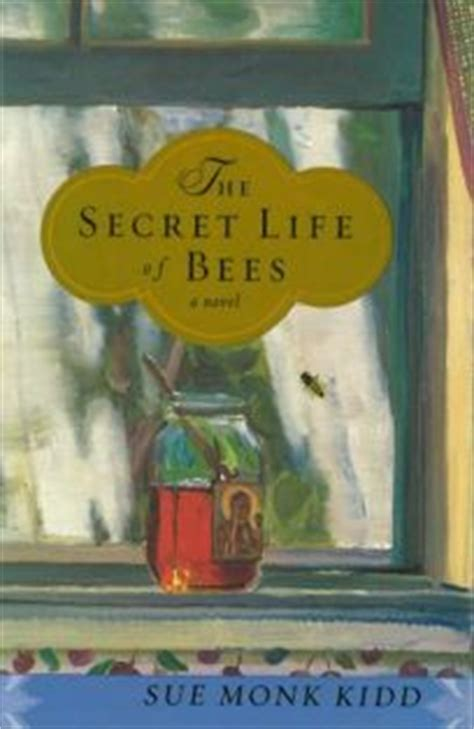 Book Review The Secret Of Bees By Sue Monk Kidd by Fiction Book Review The Secret Of Bees By Sue Monk