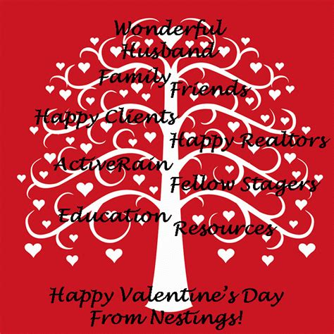 happy valentines to my family and friends a special to the real estate community