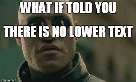 Morpheus Meme Generator - matrix morpheus meme imgflip