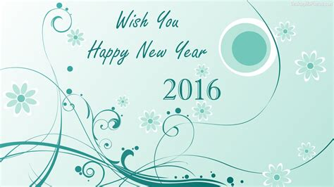 happy new year wishes 2016 30 wonderful happy new year 2016 wishes pictures