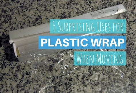 uses for plastic wrap 5 surprising uses for plastic wrap when moving