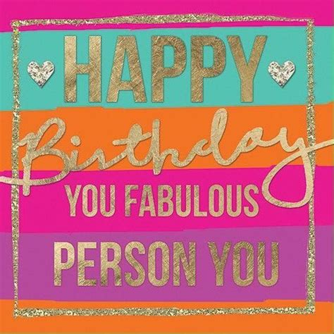 Fabulous Birthday Quotes Happy Birthday You Fabulous Person You Pictures Photos
