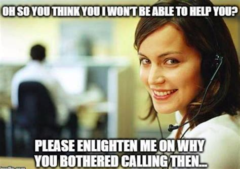 Call Center Meme - 27 of the best call center memes on the internet