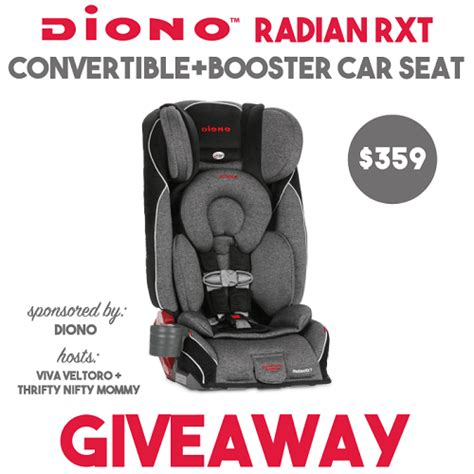 Carseat Giveaway - diono radian rxt convertible booster car seat giveaway