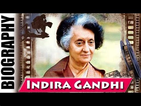 gandhi biography youtube fourth prime minister of india indira gandhi biography