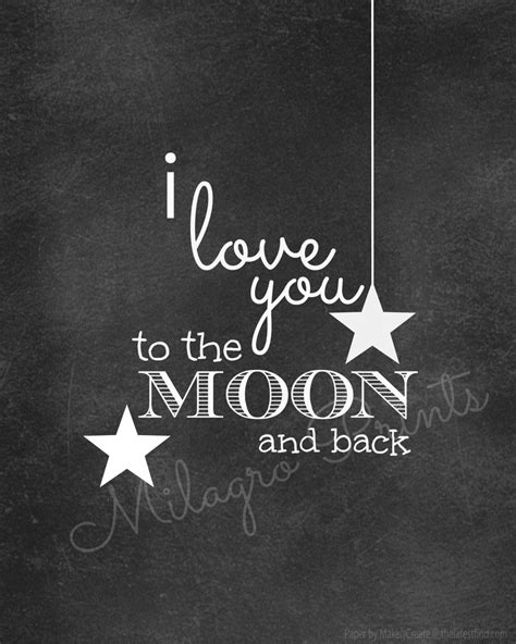 i love you to the moon and back tattoos i you to the moon and back chalkboard print 5 00