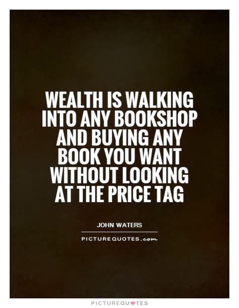 any will do a novel books wealth is walking into any bookshop and buying any book