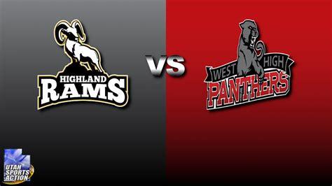 highland rams football high school football highland rams vs west panthers