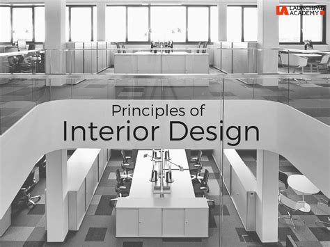 interior design principles 7 principles of interior design launchpad academy