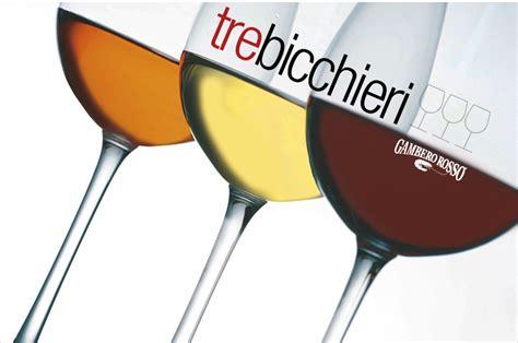 gambero rosso tre bicchieri gambero rosso tre bicchieri 2014 world tour impresses in