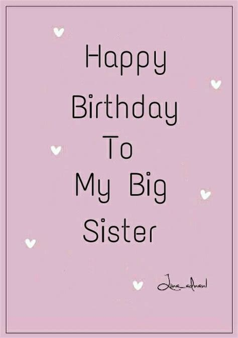 Big Birthday Quotes Happy Birthday To My Big Sister Birthday Pinterest