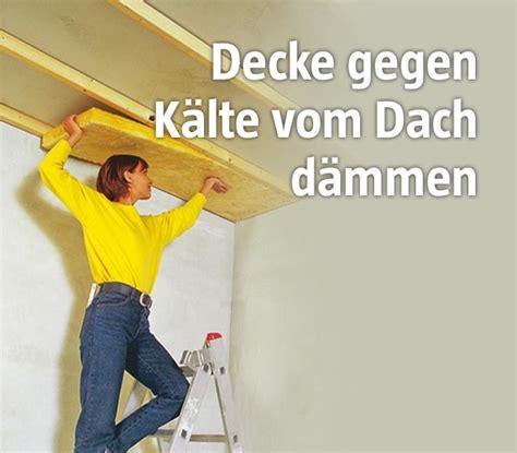 Decke Isolieren by Wie Sie Ihre Kellerdecke D 228 Mmen Bauhaus