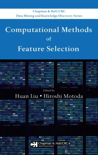 spectral feature selection for data mining chapman crc data mining and knowledge discovery series books 科学网 下载 computational methods of feature selection 数学科学