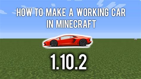 minecraft working car how to a working car in minecraft 1 12 no mods