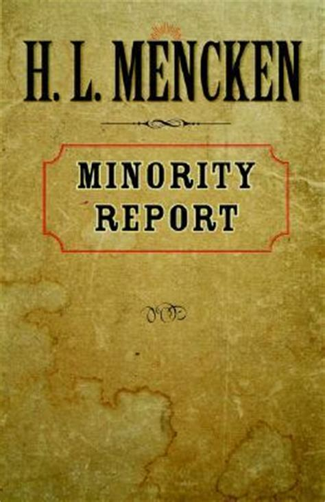 minority report book review minority report by h l mencken reviews discussion