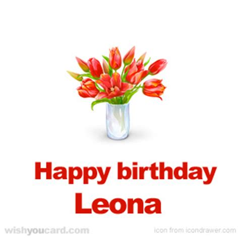 Happy Birthday Amanda And Leona by Happy Birthday Leona Free E Cards