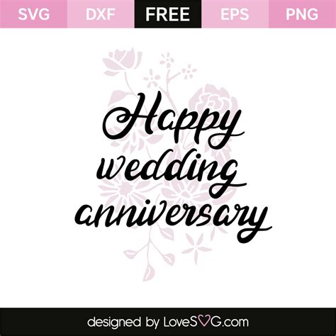 Happy Wedding Anniversary by Happy Wedding Anniversary Lovesvg
