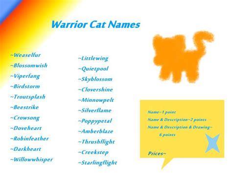 Warrior Cat Names OPEN ('adoptables') by Kitty Luvs Art on DeviantArt