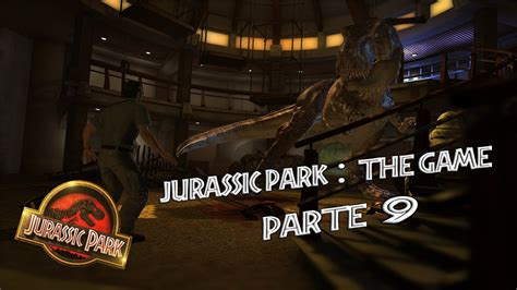 download jurassic park the game ita jurassic park the game let s play ita pc parte 9