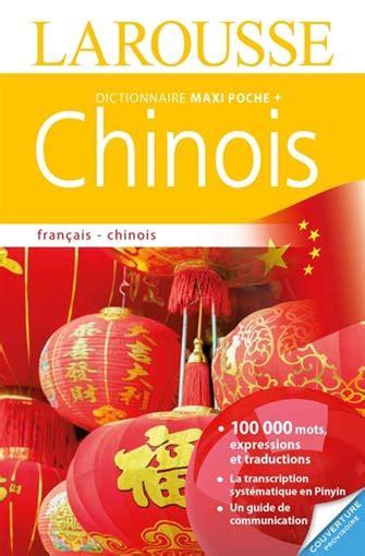 Dictionnaire Maxi Poche Plus Fran 231 Ais Chinois Larousse
