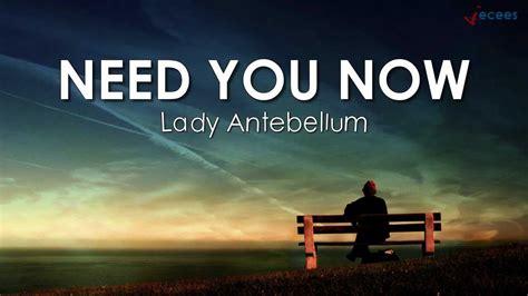 Need U Now Plumb by Need You Now Lyrics Antebellum