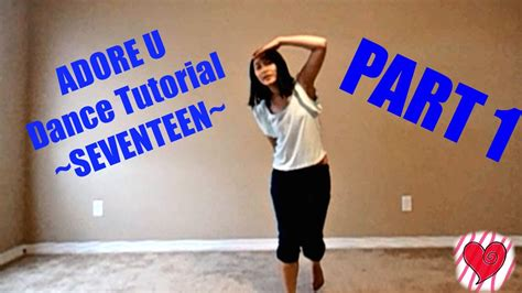 tutorial dance where are u now adore u seventeen mirrored dance tutorial part 1 youtube