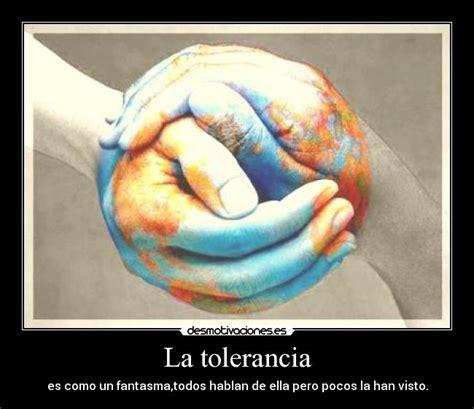 tolerancia desmotivaciones la tolerancia desmotivaciones