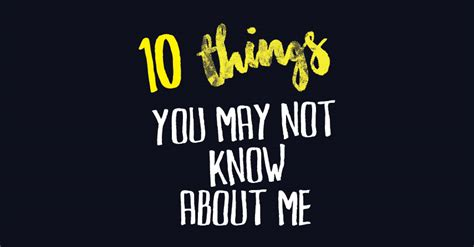 10 things you may not know about adding color to your 10 things you may not know about me up close and personal