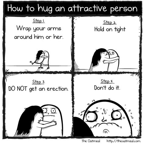 How To Get Into School Of Economics For Mba by How To Hug An Attractive Person The Oatmeal