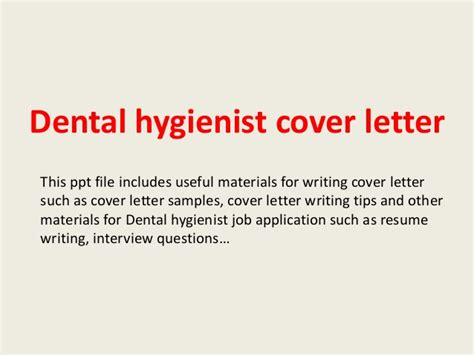 dental hygiene cover letters dental hygienist cover letter