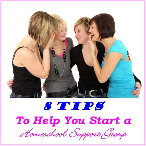 8 Tips To Help You 8 Tips To Help You Start A Homeschool Support