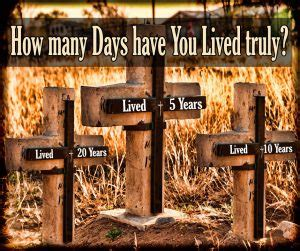 how do you count years how much you count after you die do you live or just dwell