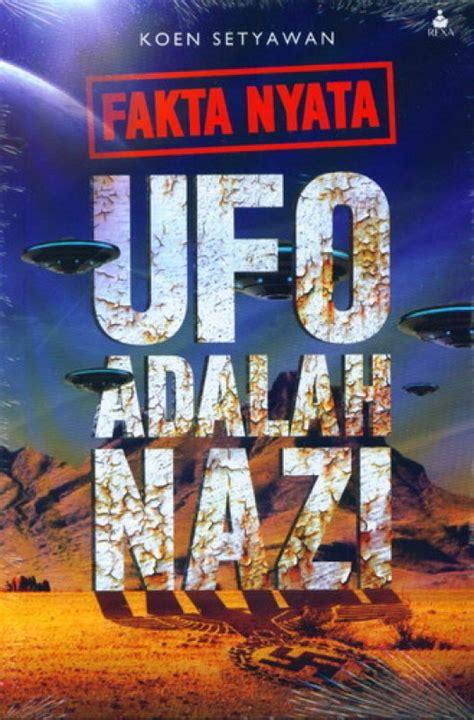 Ufo Sebuah Konspirasi Koen Setyawan bukukita fakta nyata ufo adalah toko buku