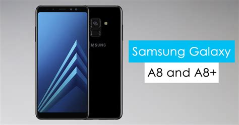 Samsung A8 Emerald Series samsung galaxy a8 and a8 are official with near bezel less displays